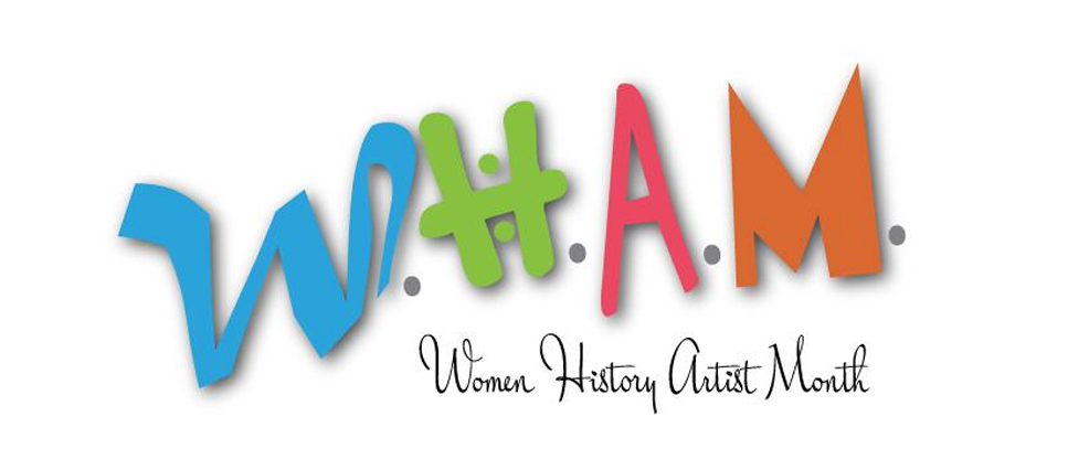 Graphic of WHAM abbreviated and explained--Women History Artist Month