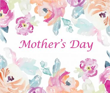 Mother's Day 2019 is Around the Corner