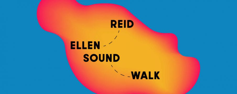the words Ellen Reid SOUNDWALK over a shape resembling a park