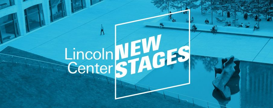Lincoln Center New Stages Livestreams